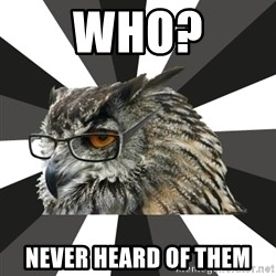 ITCS Owl - Who? Never heard of them
