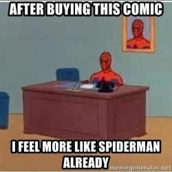 spiderman masterbating - after buying this comic I feel more like spiderman already