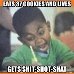 I FUCKING LOVE  - EATS 37 COOKIES AND LIVES GETS SHIT-SHOT-SHAT