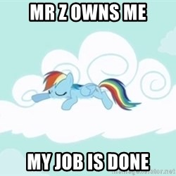 Rainbow Dash Cloud - Mr z owns me my job is done