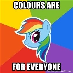 Rainbow Dash - Colours are For everyone