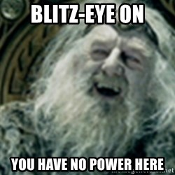 you have no power here - BLITZ-EYE ON YOU HAVE NO POWER HERE