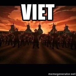 until the fire nation attacked. - Viet
