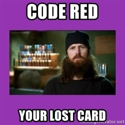 Jase Robertson - CODE RED YOUR LOST CARD