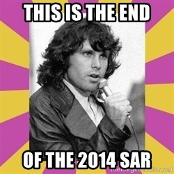 Jim Morrison - this is the end of the 2014 sar