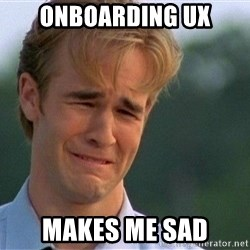 Crying Man - onboarding ux makes me sad