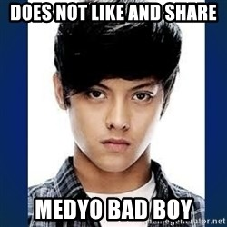 BADBOY DANIEL - Does not like and share Medyo Bad Boy