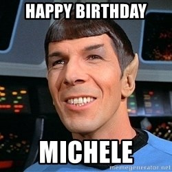 smiling spock - Happy Birthday Michele