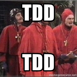 spanish inquisition - TDD TDD