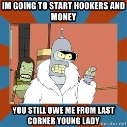 Blackjack and hookers bender - Im going to start Hookers and money You still owe me from last corner young lady