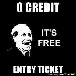 it's free - 0 credit entry ticket
