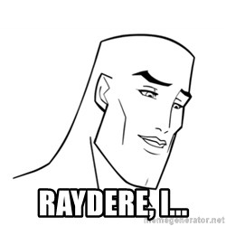 Handsome Face -  Raydere, I...