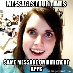 OAG - Messages four times same message on different apps