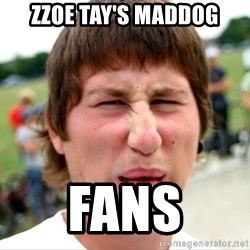 Disgusted Nigel - zzoe tay's maddog fans