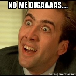 You Don't Say Nicholas Cage - No me digaaaas....