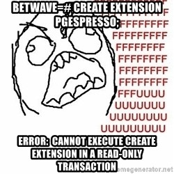 Fffuuu - betwave=# CREATE EXTENSION pgespresso; ERROR:  cannot execute CREATE EXTENSION in a read-only transaction