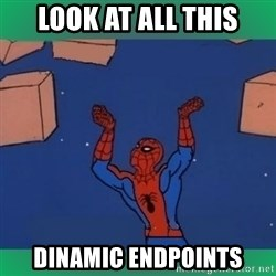 60's spiderman - Look At All this dinamic endpoints