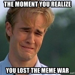 Crying Man - The moment you realize You lost the meme war