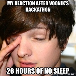 Sleepy Sam Webb - My Reaction After Voonik's Hackathon 26 Hours of NO Sleep