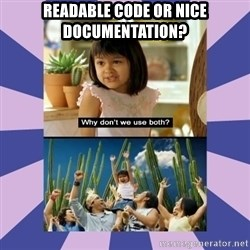 Why don't we use both girl - Readable code or nice documentation?