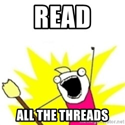 x all the y - read ALL the threads