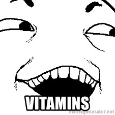 I see what you did there -  Vitamins