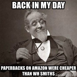 1889 [10] guy - back in my day paperbacks on amazon were cheaper than wh smiths