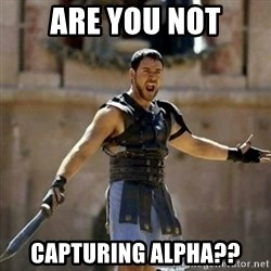 GLADIATOR - Are you Not Capturing Alpha??
