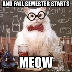 Science Cat - And fall semester starts meow