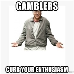 Larry David - Gamblers Curb Your enthusiasm