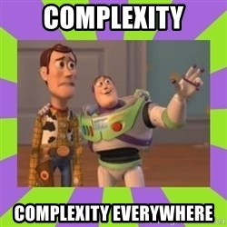 X, X Everywhere  - complexity complexity everywhere