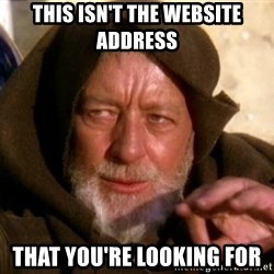 JEDI KNIGHT - This Isn't the website address that you're looking for