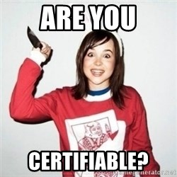 Crazy Girlfriend Ellen - Are You Certifiable?