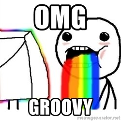Puking Rainbows - OMG GROOVY
