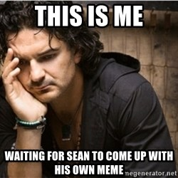 Ricardo Arjona - This is me Waiting for sean to come up with his own meme