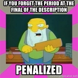 hay tabla - If you forget the period at the final of the description PENALIZED