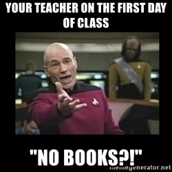 "Patrick Stewart 101 - your teacher on the first day of class ""no books?!"""