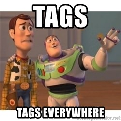 Toy story - Tags Tags everywhere
