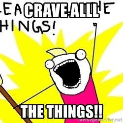clean all the things - Crave ALLL the things!!