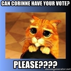puss in boots eyes 2 - CAN CORINNE HAVE YOUR VOTE? PLEASE????