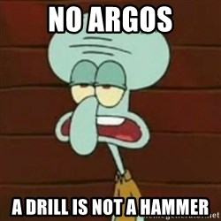 no patrick mayonnaise is not an instrument - no argos a drill is not a hammer