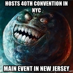 I Lied - Hosts 40th convention in nyc main event in new jersey