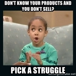 Raven Symone - DON'T KNOW YOUR PRODUCTS AND YOU DON'T SELL? PICK A STRUGGLE