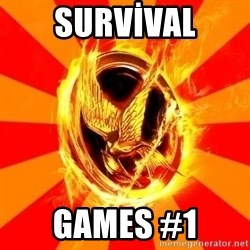 Typical fan of the hunger games - SURVİVAL GAMES #1