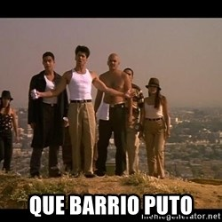 Blood in blood out -  que barrio puto