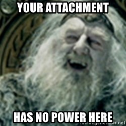 you have no power here - Your attachment has no power here