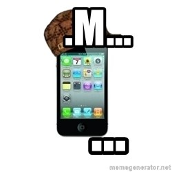 Scumbag iPhone 4 -    .m...     ...