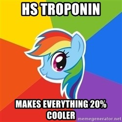 Rainbow Dash - HS Troponin Makes everything 20% cooler