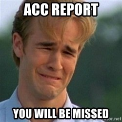 Crying Dawson - ACC report You will be missed