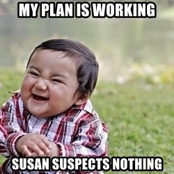 evil asian plotting baby - My Plan is working Susan suspects nothing